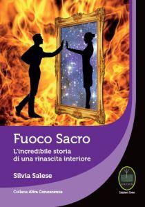 Fuoco Sacro - di Silvia Salese